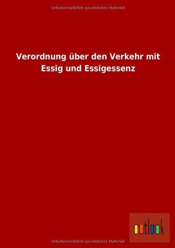 Verordnung über den Verkehr mit Essig und Essigessenz