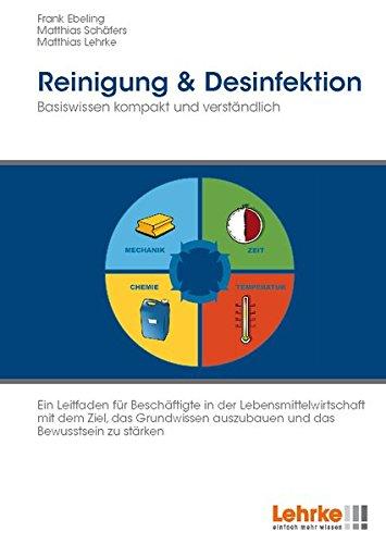 Reinigung & Desinfektion: Basiswissen kompakt und verständlich Ein