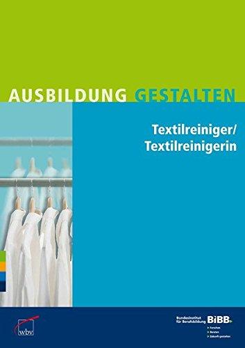 Textilreiniger / Textilreinigerin: Umsetzungshilfen und Praxistipps...