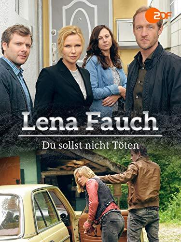 Lena Fauch - Du sollst nicht töten!